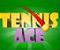 Tennis Ace ..